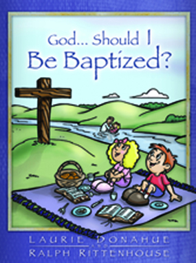 Baptism class book- God Should I Be Baptized?